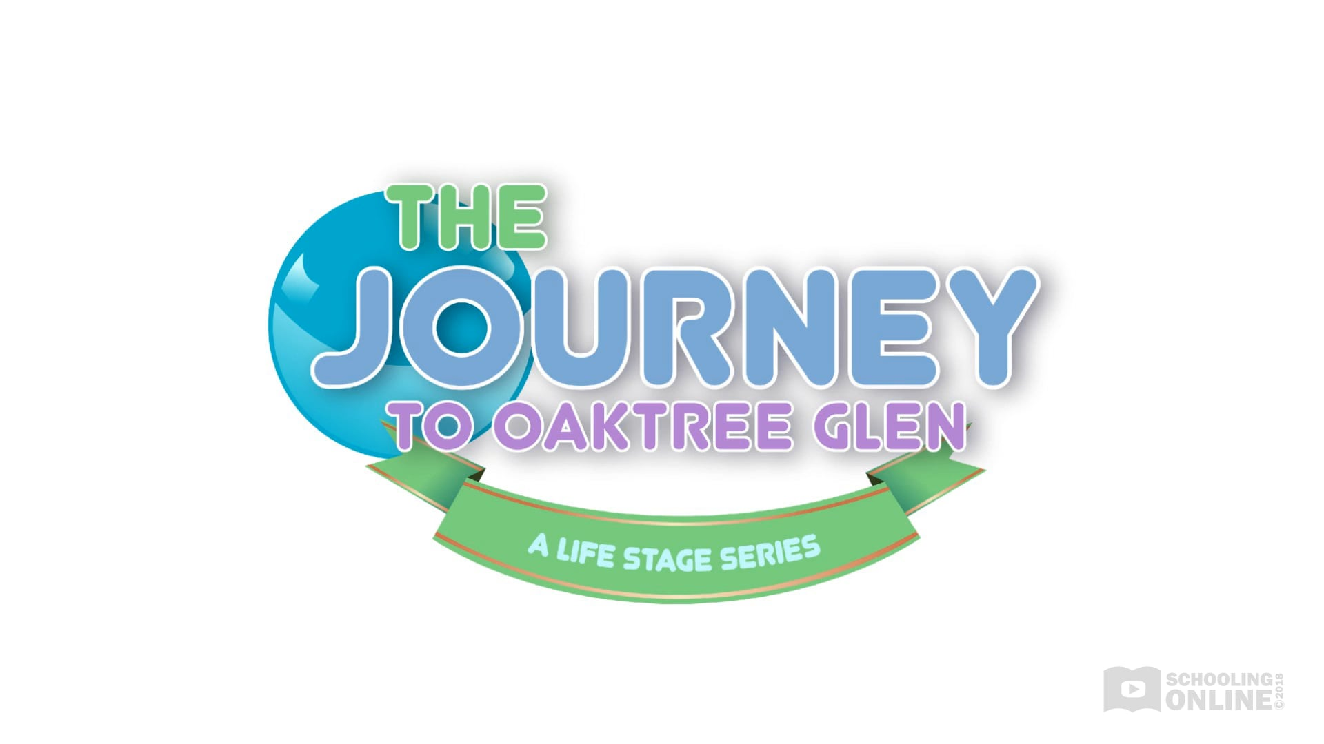 The Journey to Oaktree Glen - The Life Stage Series