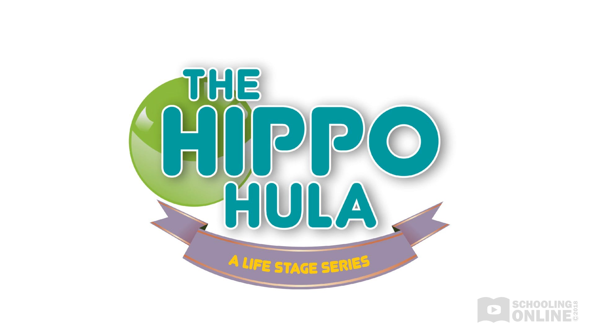 The Hippo Hula - The Life Stage Series
