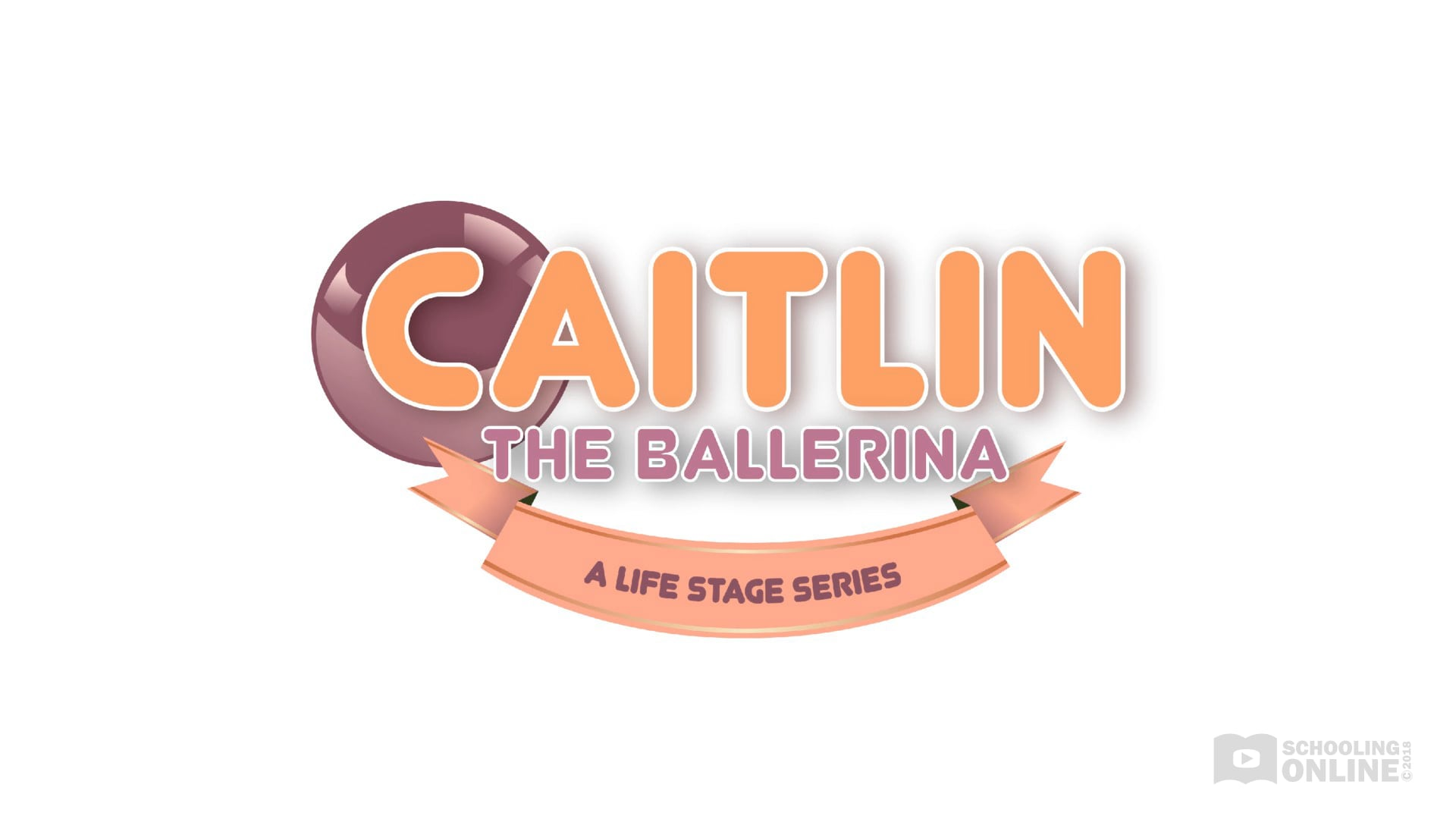 Caitlin The Ballerina - The Life Stage Series