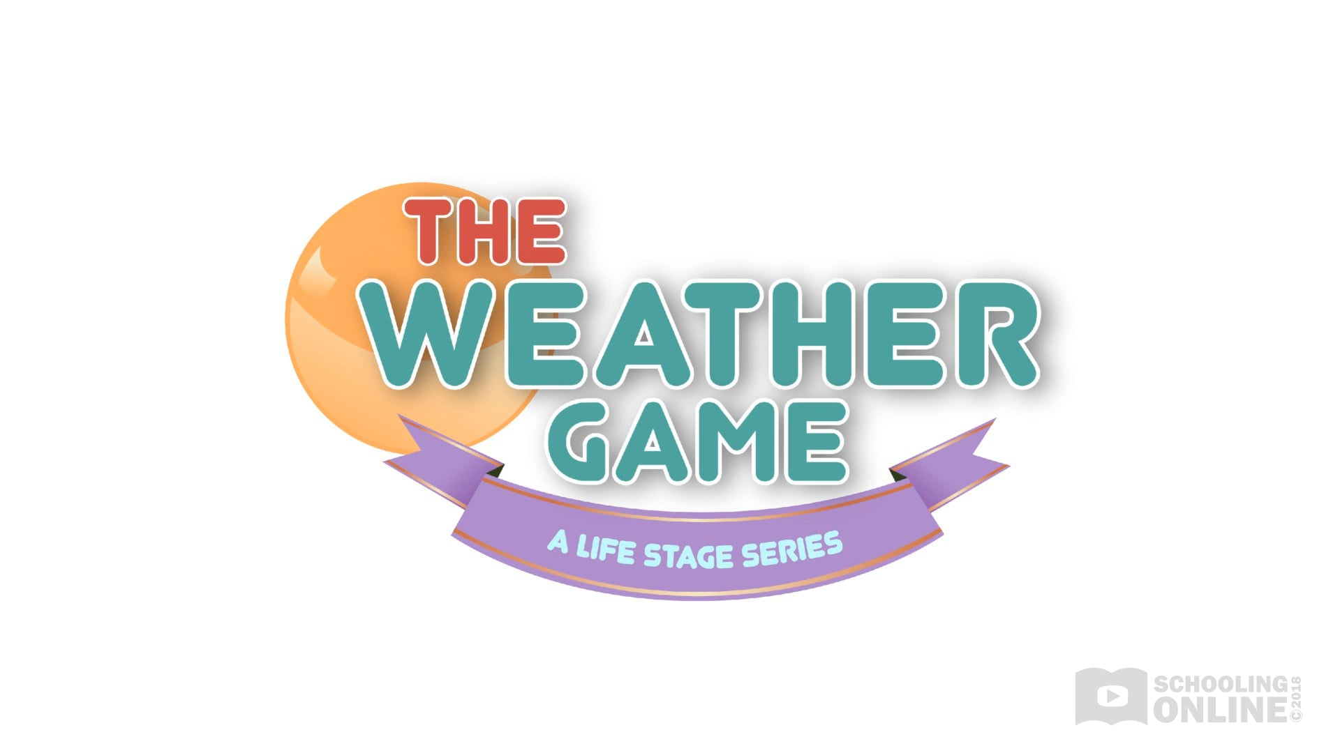 The Weather Game - The Life Stage Series
