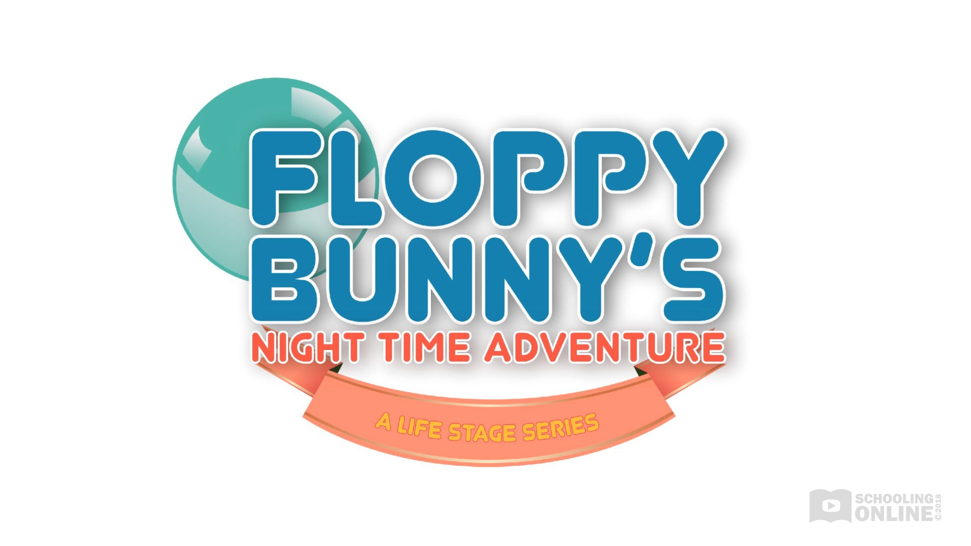 Floppy Bunny's Night Time Adventure - The Life Stage Series