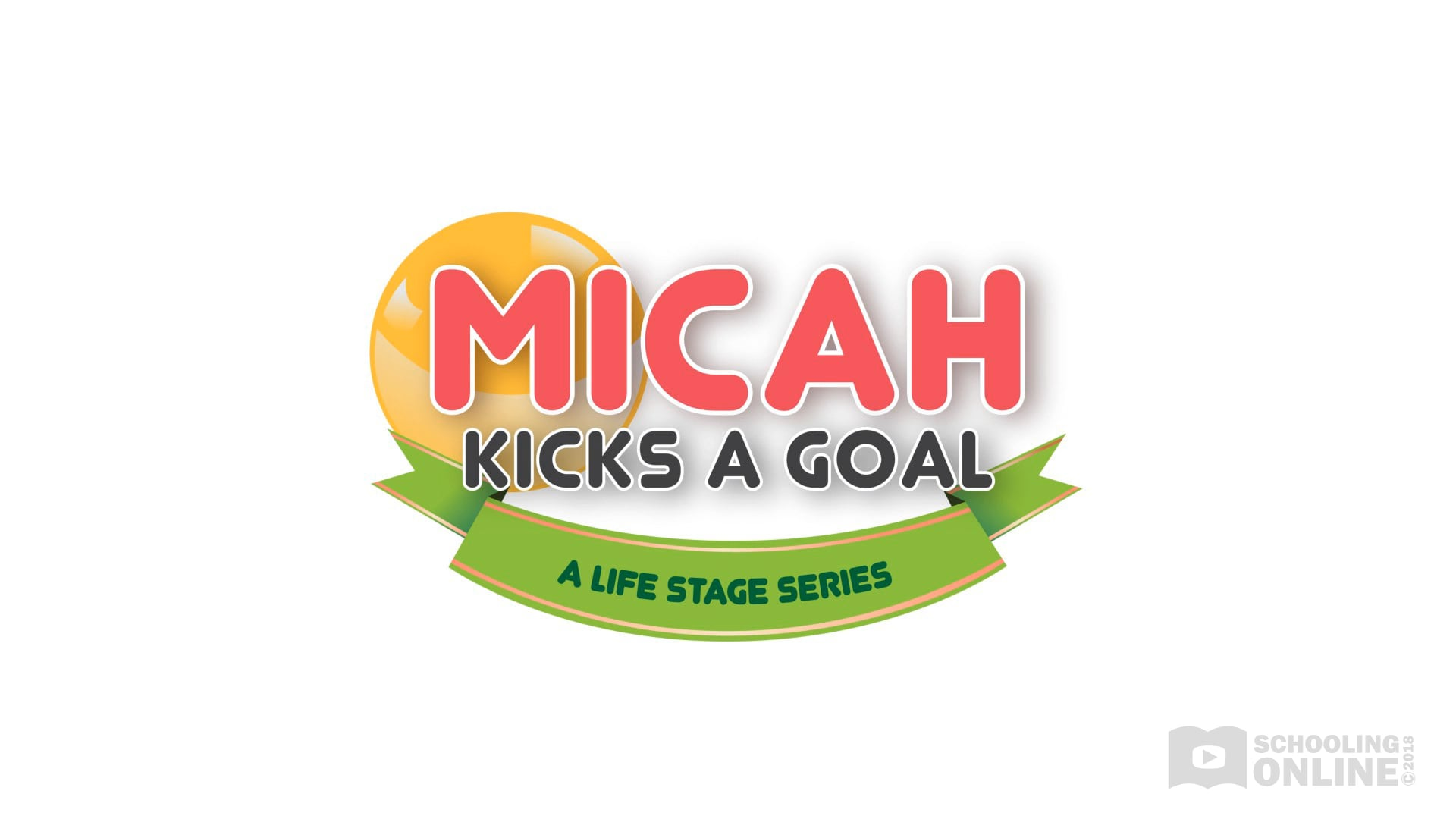 Micah Kicks a Goal - The Life Stage Series