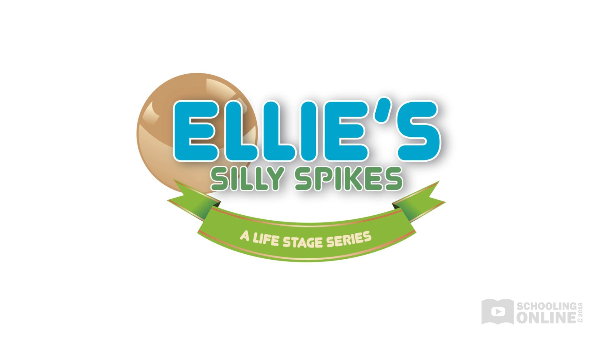 Ellie's Silly Spikes - The Life Stage Series