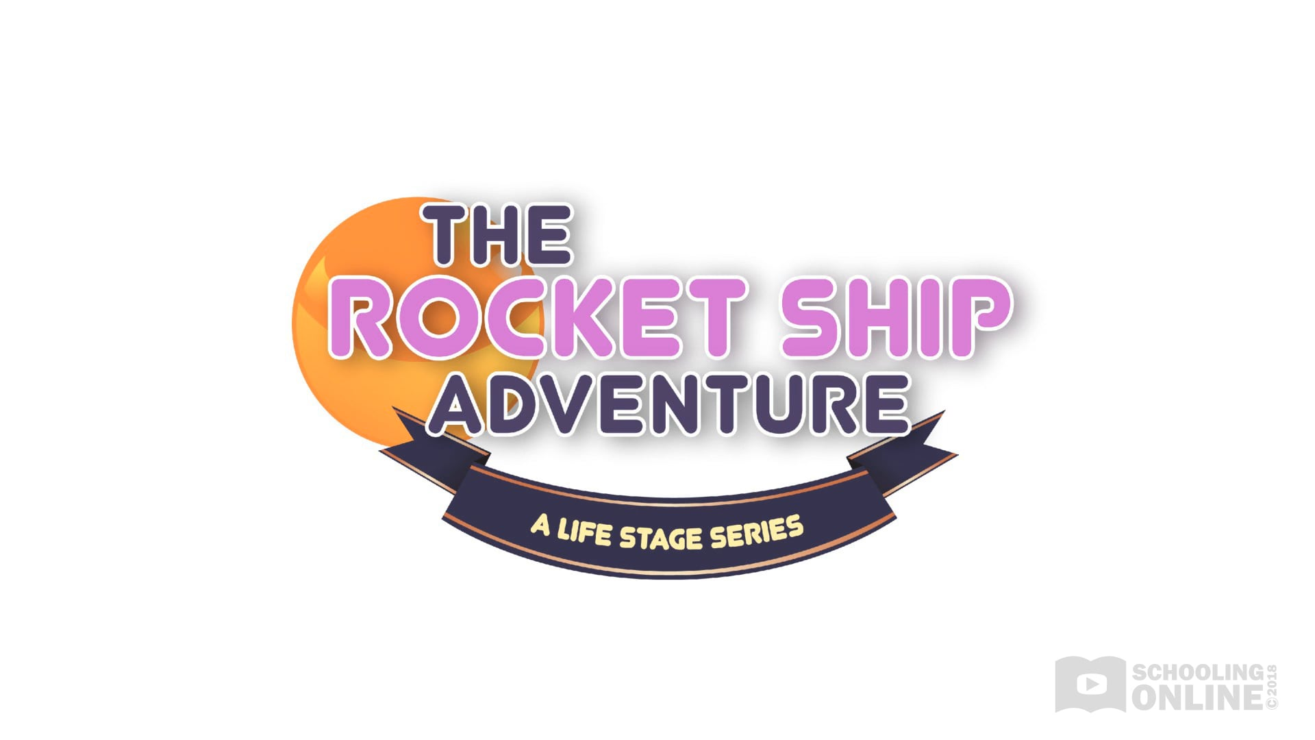 The Rocket Ship Adventure - The Life Stage Series