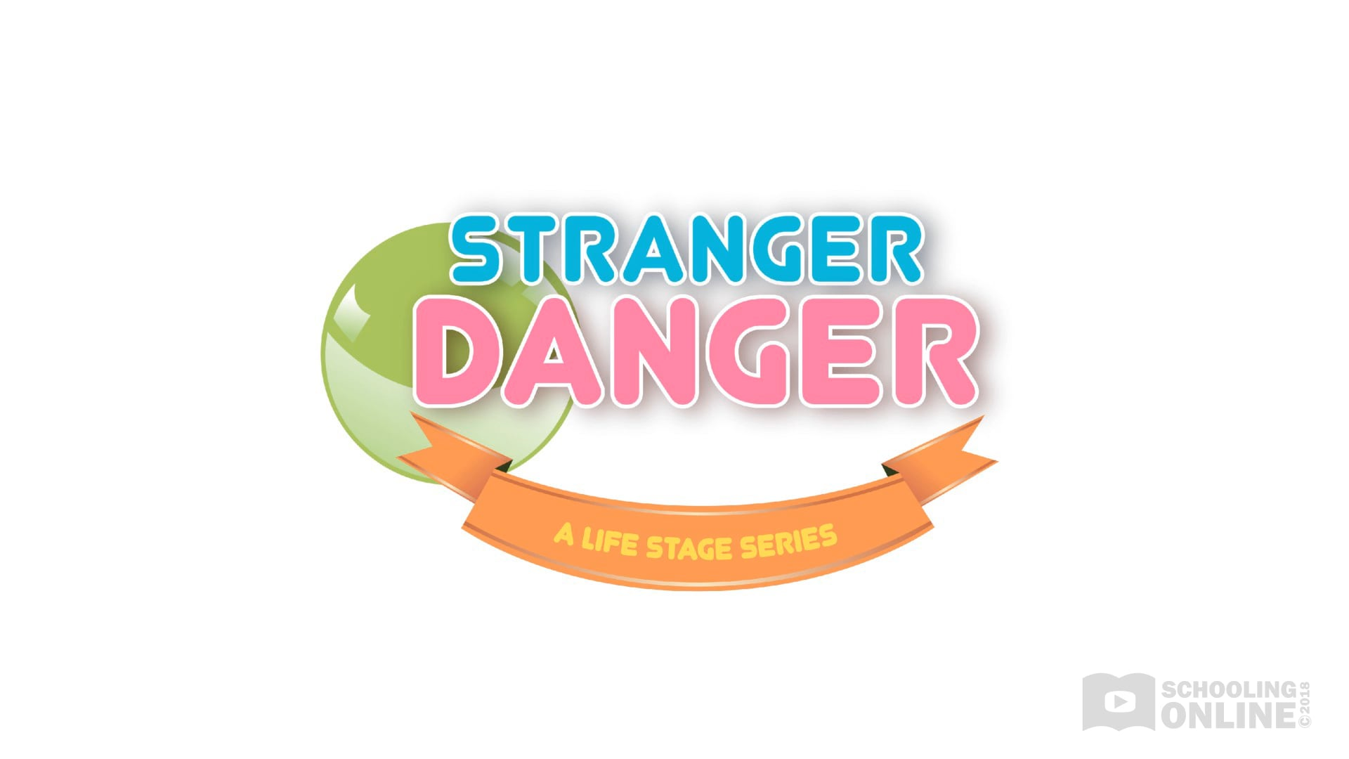Stranger Danger - The Life Stage Series