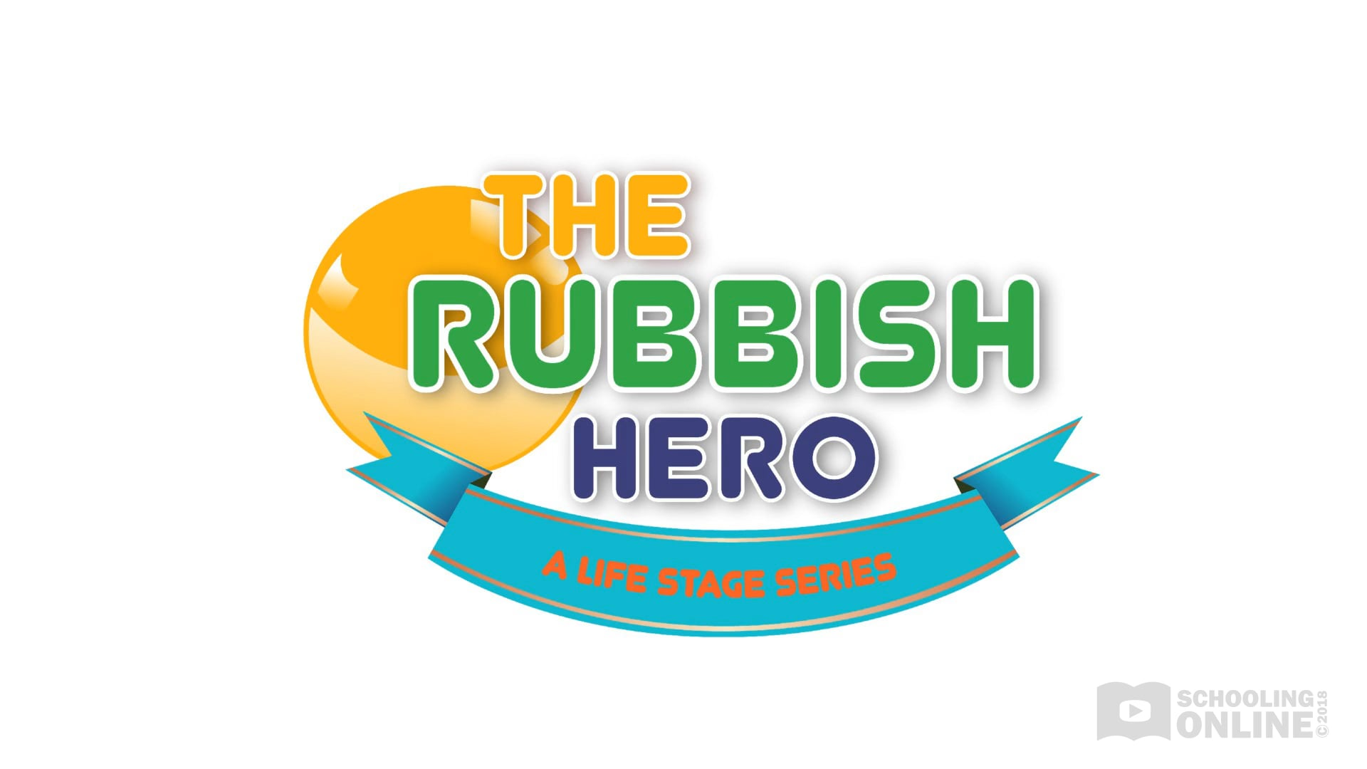 The Rubbish Hero - The Life Stage Series