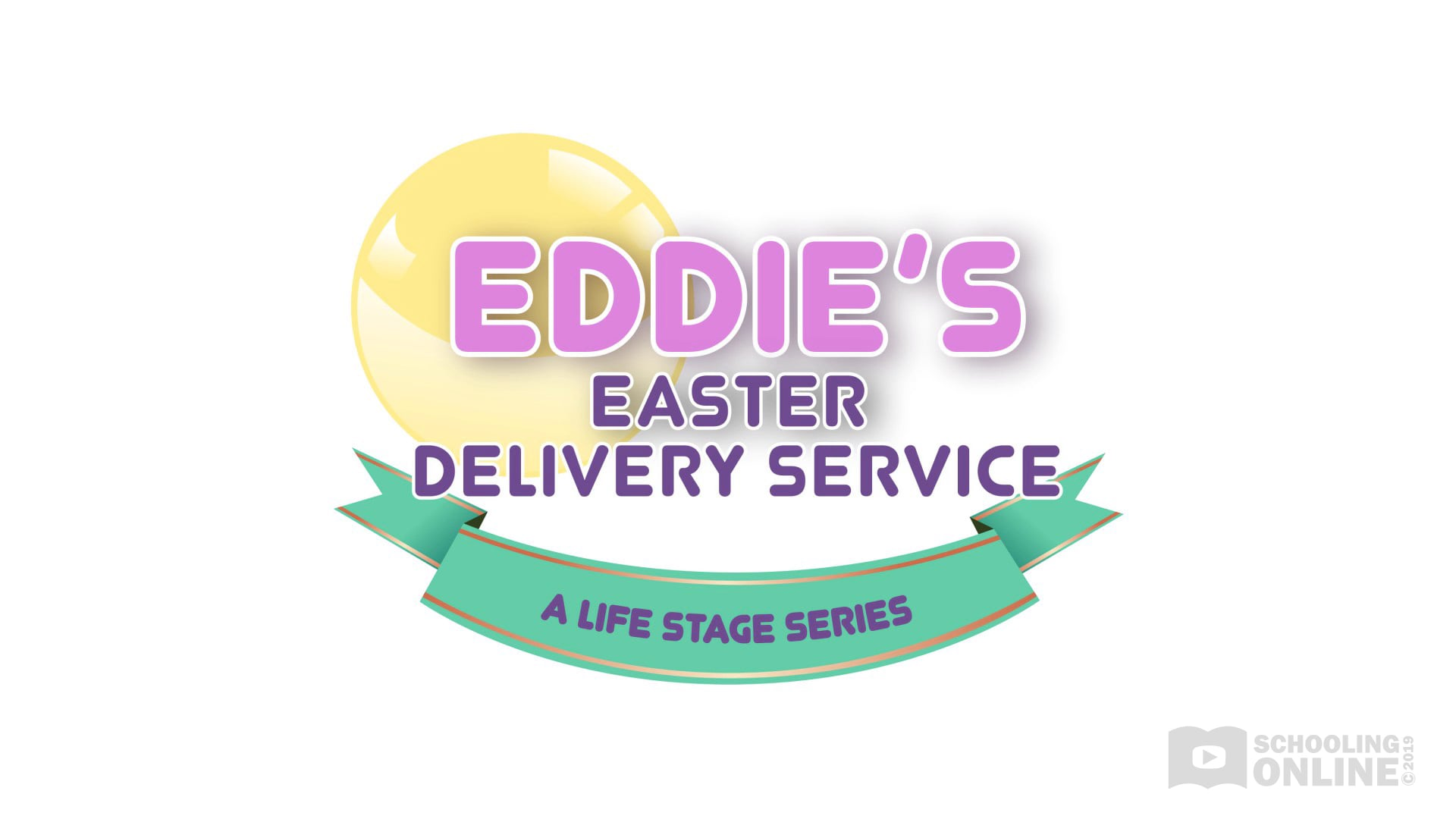 Eddie's Easter Delivery Service - The Life Stage Series