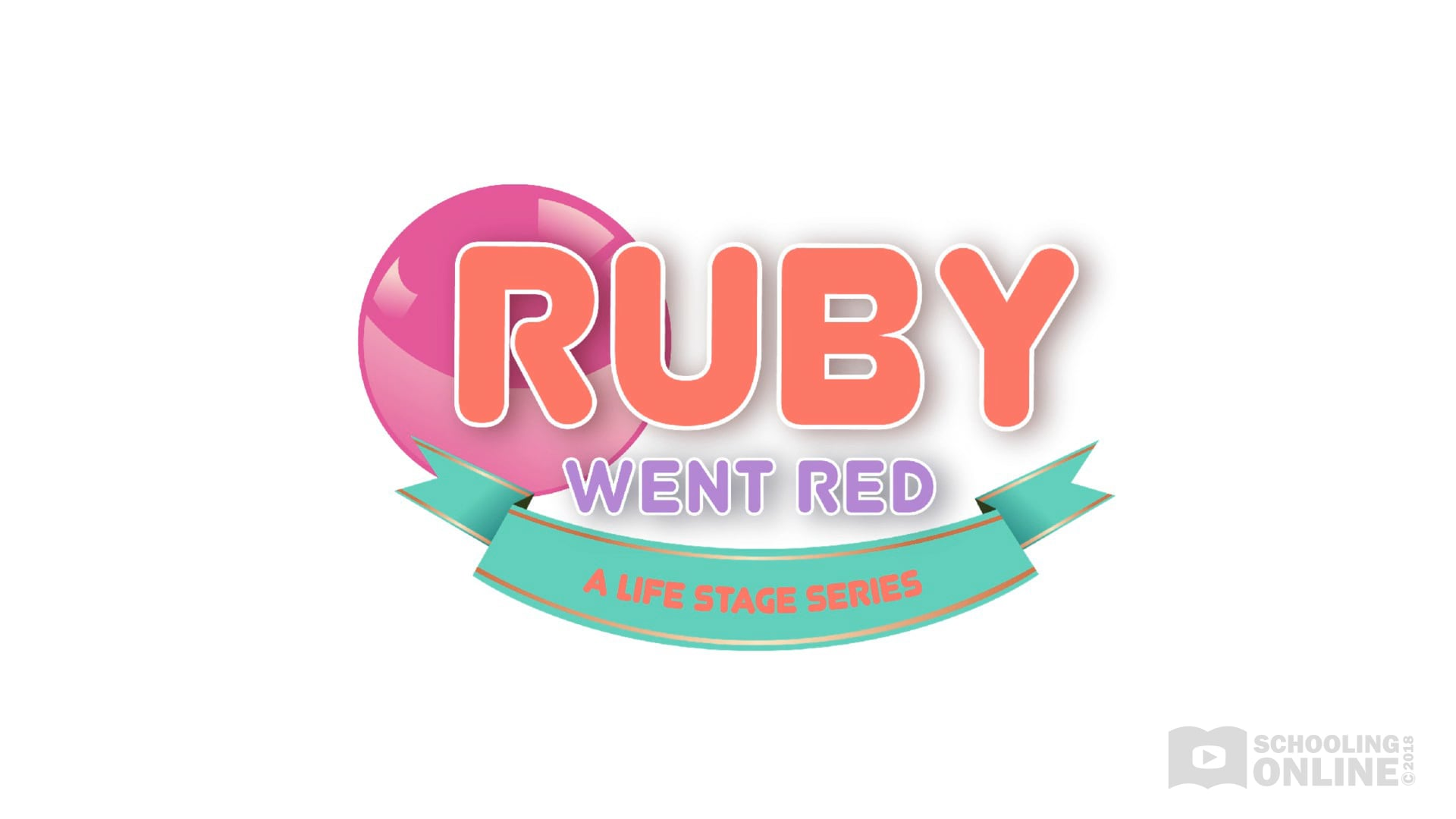 Ruby Went Red - The Life Stage Series