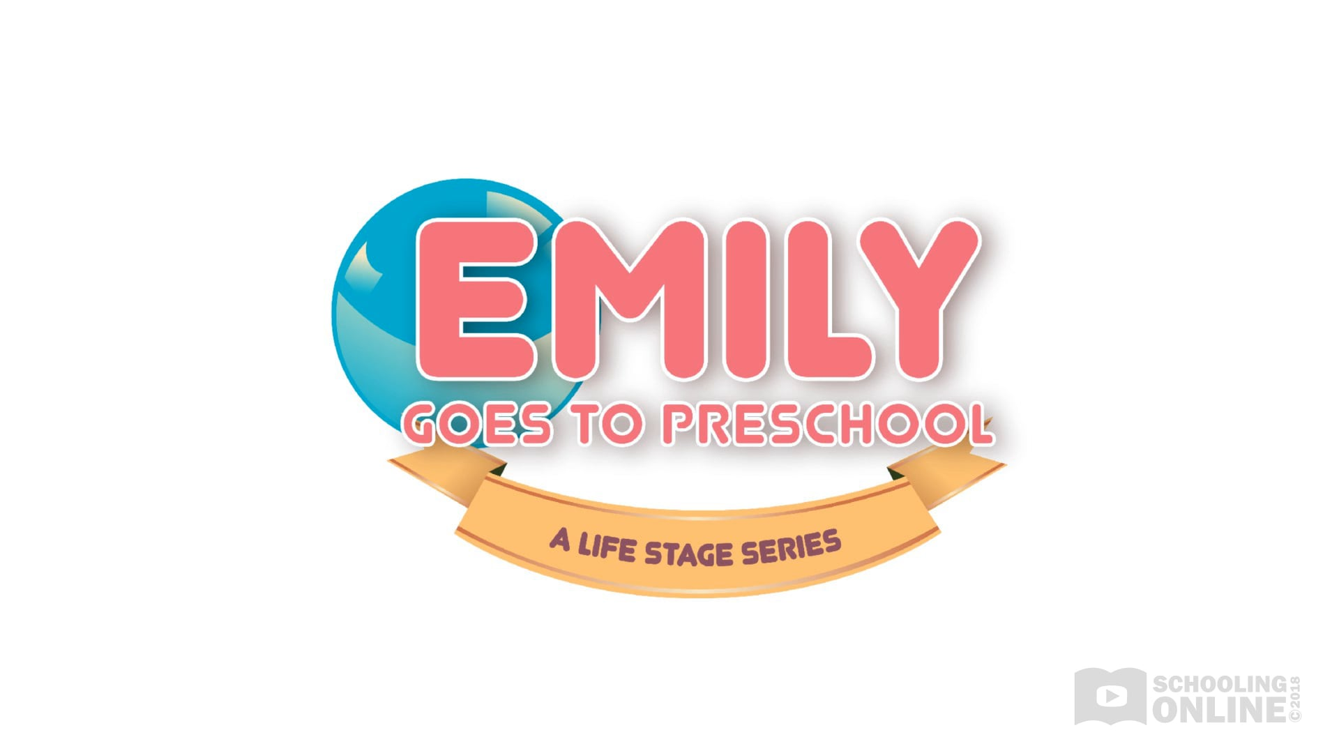 Emily Goes to Preschool - The Life Stage Series