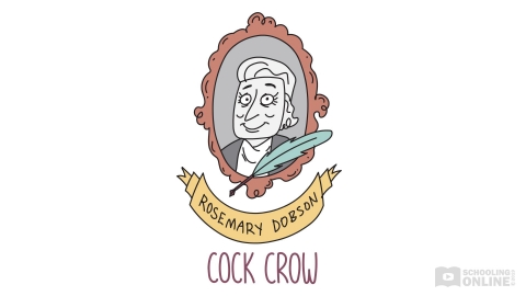 Cock Crow - Rosemary Dobson - Perfecting Poetry