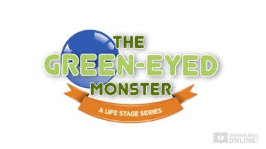 The Green-Eyed Monster - The Life Stage Series
